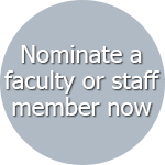 Nominate a faculyt or staff member now